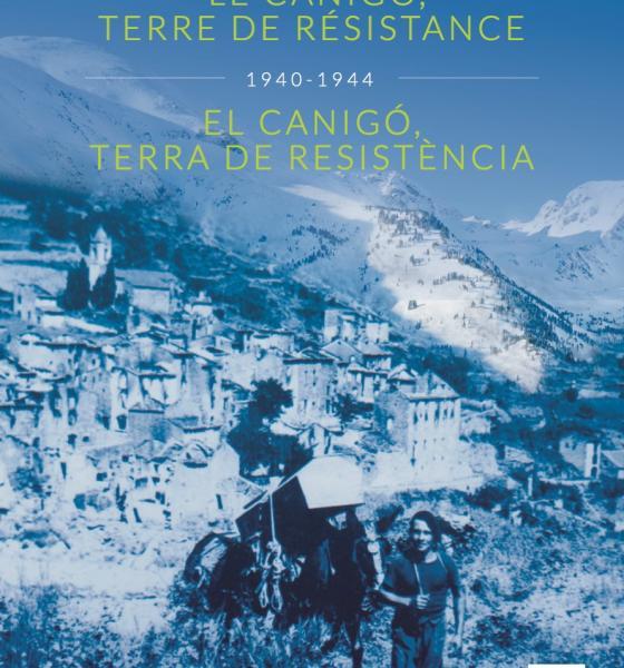 Le Canigo, terre de Résistance de JP Bobo Ed. Trabucaire / SMCGS